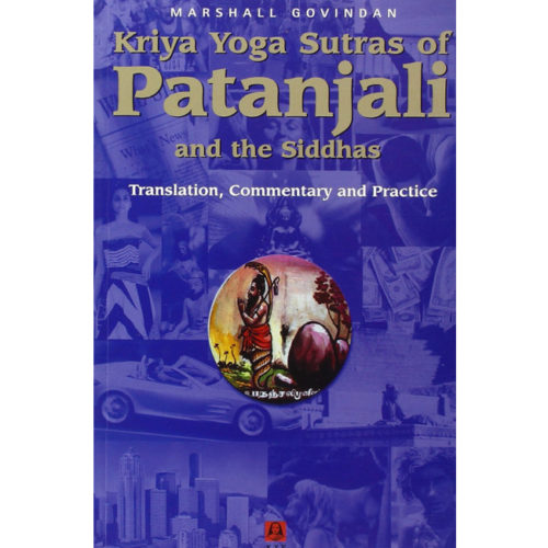 Kriya Yoga Sutras of Patanjali and the Siddhas, in English