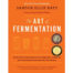 Art of Fermentation ja Wild Fermentation