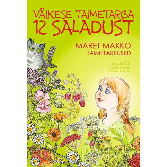 Väikese taimetarga 12 saladust
