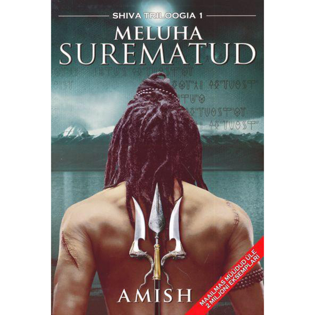 Meluha Surematud. Shiva triloogia 1.osa