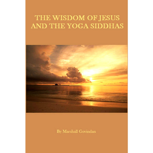 The Wisdom of Jesus and the Yoga Siddhas, in English